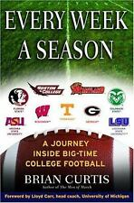 Every Week a Season: A Journey Inside Big-Time College Football-ExLibrary
