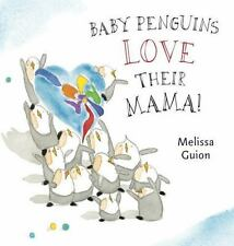Baby Penguins Love their Mama-ExLibrary