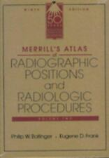Merrill's Atlas of Radiographic Positions and Radiologic Procedures (Volume Two)