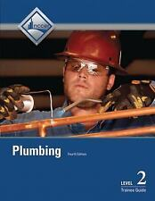 Plumbing Level 2 Trainee Guide (4th Edition) by NCCER