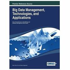 Big Data Management, Technologies, and Applications by Wen-Chen Hu