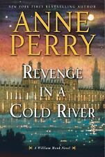 Revenge in a Cold River: A William Monk Novel by Perry, Anne