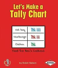 Let's Make a Tally Chart (First Step Nonfiction: Graph It!)