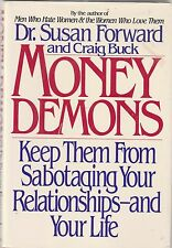 Money Demons:How to Keep Them from Sabotaging Your Relationships and Your Life