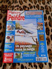 REVUE - PLAISIRS DE PEINDRE n° 14, 2001 - Paysages sous la neige