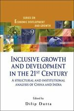 Inclusive Growth and Development in the 21st Century: A Structural and Instituti