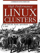 Nutshell Handbooks Ser.: High Performance Linux Clusters : With OSCAR, Rocks,...