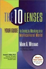The 10 Lenses: Your Guide to Living & Working in a Multicultural World (Capital