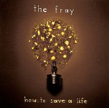 The Fray-How to Save A Life CD