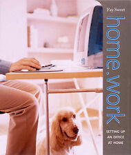 """Home.Work: Setting Up an Office at Home (Conran Value Editions) Fay Sweet """"AS NE"""