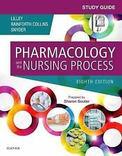 Study Guide for Pharmacology and the Nursing Process by Shelly Rainforth...