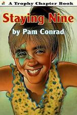 Staying Nine (BookFestival) by Pam Conrad, Good Book