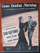 "Some Sunday Morning -Errol Flynn - 1945 sheet music - from ""San Antonio"" movie"