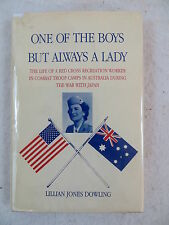 Lillian Jones Dowling ONE OF THE BOYS BUT ALWAYS A LADY 1st Ed 1998