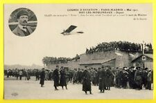 cpa Aviation ISSY les MOULINEAUX en 1911 Course PARIS MADRID TRAIN Sur MONOPLAN