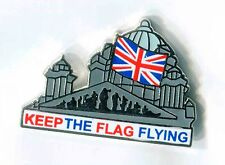 keep the flag flying union jack Enamel badge loyalist ulster scots orange order