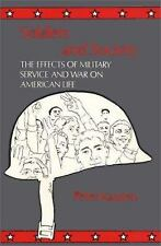 Soldiers and Society: The Effects of Military Service and War on Ameri-ExLibrary