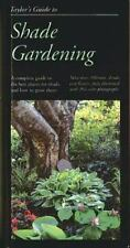 Taylor's Guide to Shade Gardening: More Than 350 Trees, Shrubs, and Flowers That