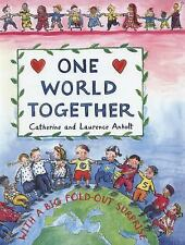 One World Together by Laurence Anholt and Catherine Anholt (2014, Hardcover)