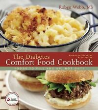The American Diabetes Association Diabetes Comfort Food Cookbook by Robyn...