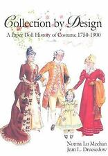 Collection by Design: A Paper Doll History of Costume 17501900