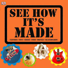 See How it's Made by Penny Smith, Lorrie Mack (Hardback, 2007)