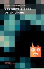 Los Siete Libros de la Diana by Jorge de Montemayor (2014, Paperback)