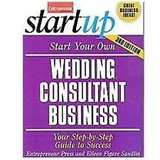 Start Your Own Wedding Consultant Business 3E (EP Startup Series)-ExLibrary