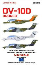 Caracal Decals 1/32 NORTH AMERICAN ROCKWELL OV-10D BRONCO
