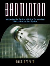 Badminton Mastering Basics With Personalized Sports Instruction System (2001) SC