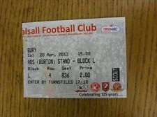 20/04/2013 Ticket: Walsall v Bury. Unless stated previously in the description t