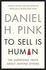 TO SELL IS HUMAN - NEW HARDCOVER BOOK