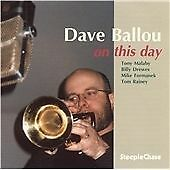 Dave Ballou - On This Day steeplechase jazz CD
