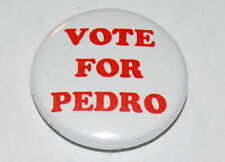 VOTE FOR PEDRO 25MM / 1 INCH BUTTON BADGE NAPOLEON DYNAMITE