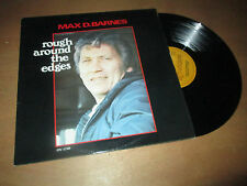 MAX D. BARNES rough around the edges COUNTRY FOLK ROCK - OVATION Lp 1980