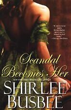 Scandal Becomes Her by Shirlee Busbee (2007)LPb