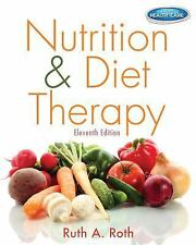 Nutrition and Diet Therapy by Ruth A. Roth (2013, Paperback)