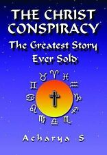 The Christ Conspiracy: The Greatest Story Ever Sold, Acharya S, Acceptable Book