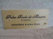 PODERE ROCCHE DEI MANSONI DI VALENTINO MONFORTE D' ALBA ITALY  WOOD WINE PANEL