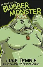 Albert and the Blubber Monster (Luke Temple's Books for 5-7 Year Olds), Temple,