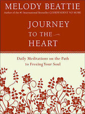 Journey to the Heart: Daily Meditations on the Path to Freeing Your Soul by...