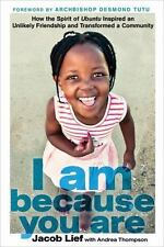 I Am Because You Are: How the Spirit of Ubuntu Inspired an Unlikely...