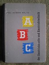 ABC der Anstrichstoffe und Anstrichtechnik DDR Buch 1958 Maler Anstreicher Farbe