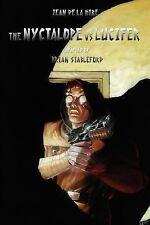 The Nyctalope vs. Lucifer by Jean de La Hire (2007, Paperback)