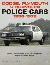 Dodge, Plymouth and Chrysler Police Cars, 1956-1978 by Edwin J. Sanow and...