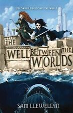 Sam Llewellyn The Well Between the Worlds (Monsters of Lyonesse) Very Good Book