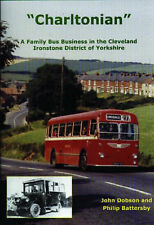 Charltonian: A Family Bus Business in the Cleveland Ironstone District of Yorksh