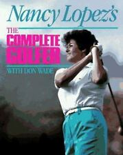 Nancy Lopez's the Complete Golfer