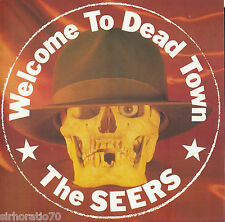 THE SEERS Welcome To Dead Town / Rub Me Out 45