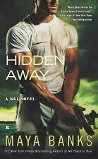 Hidden Away #3 Kelly / KGI Series by Maya Banks